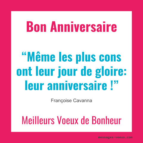 Citations Anniversaire Citation Bon Anniversaire Amour Amitie Humour